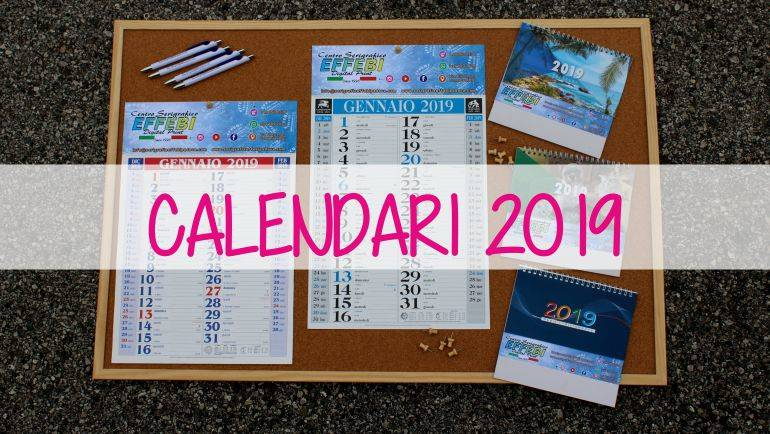 CALENDARI 2019 Idee per un gadget evergreen